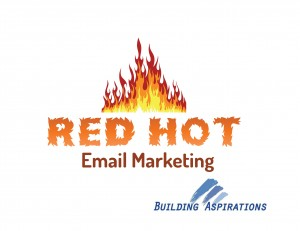 Building Aspirations - The secrets to Red Hot email marketing