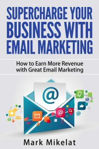 Supercharge Your Business With Email Marketing Cover 3