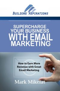 Supercharge Your Business With Email Marketing 1